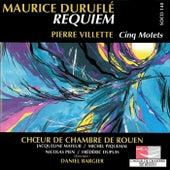 Durufle: Requiem - Villette: Cinq Motets by Various Artists
