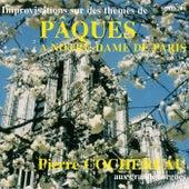 Improvisations sur les thèmes de Pâques à Notre-Dame de Paris by Pierre Cochereau