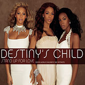 Stand Up For Love (2005 World Children's Day Anthem) by Destiny's Child