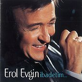 Ibadetim by Erol Evgin