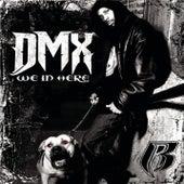 We In Here de DMX