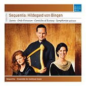 Sequentia: Hildegard von Bingen by Sequentia