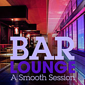 A Smooth Session by Bar Lounge