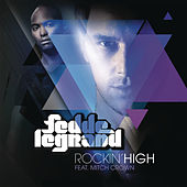 Rockin' High (feat. Mitch Crown) by Fedde Le Grand