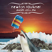 Dream Catch Me de Newton Faulkner