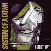 Lonely Day by System of a Down