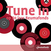 Tune In op 80 jaar Reumafonds de Various Artists