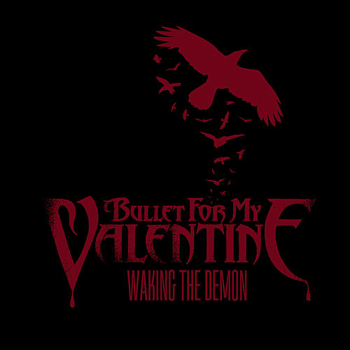 Waking The Demon Main Version By Bullet For My Valentine Napster