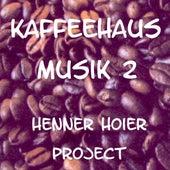 Kaffeehaus Musik 2 by Various Artists