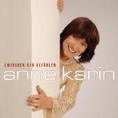 Zwischen den Gefühlen by Anne Karin