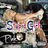 Stupid Girls von Pink