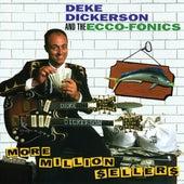More Million Sellers de Deke Dickerson and the Ecco-Fonics