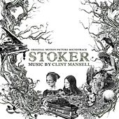 Stoker by Clint Mansell