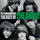 Mr. Tambourine Man - The Best Of by The Byrds
