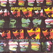 Change Of Season de Daryl Hall & John Oates