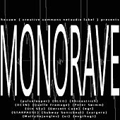 Monorave von Various Artists