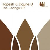 The Change EP de Tapesh and Dayne S