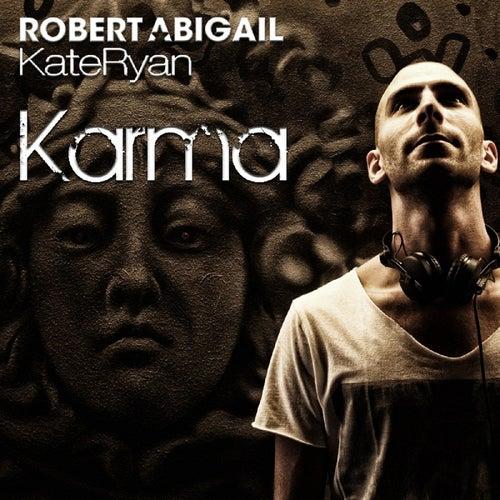 Karma Extended Mix by Robert Abigail