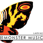 Monster Music - EP by Larvae