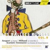 Les Ballets Russes, Vol. 9 by German Radio Saarbrucken-Kaiserslautern Philharmonic Orchestra
