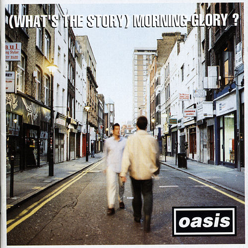 (What's The Story) Morning Glory de Oasis