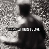 Let There Be Love de Oasis