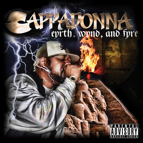 Eyrth, Wynd & Fyre/Love, Anger & Emotion (Complete Collection) by Cappadonna