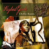Highest Grade by Delly Ranx