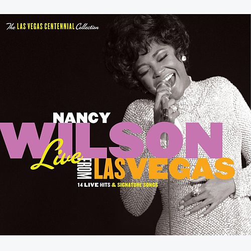 Live From Las Vegas by Nancy Wilson