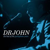 The Best Of The Parlophone Years von Dr. John