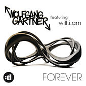 Forever (feat. will.i.am) by Wolfgang Gartner