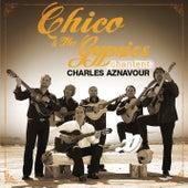Chico Et Les Gypsies chantent Aznavour de Chico and the Gypsies