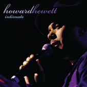 Intimate: Greatest Hits Live by Howard Hewett