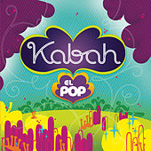 El Pop by Kabah