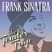 The Tender Trap by Frank Sinatra