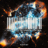 You're Under Control – Album Set de Neelix