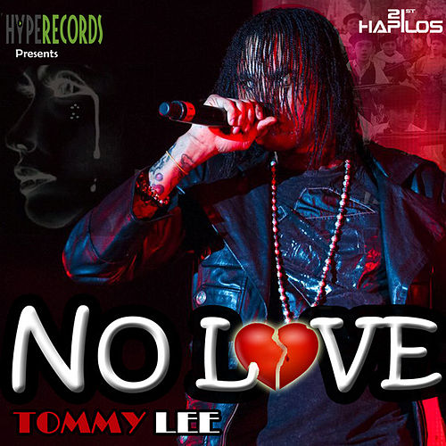 No Love - Single by Tommy Lee