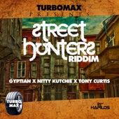 Street Hunters Riddim von Various Artists