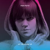 At The Blow Up by Pien Feith