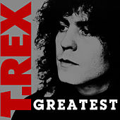 Greatest by T. Rex