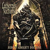 Behold Almighty Doctrine by Lecherous Nocturne