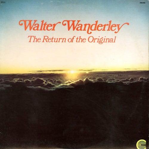 The Return of the Original by Walter Wanderley