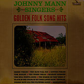 Golden Folk Song Hits Volume 1 by The Johnny Mann Singers
