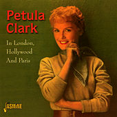 In London, Hollywood and Paris von Petula Clark