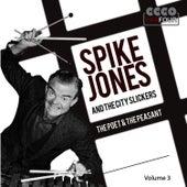 The Poet & The Peasant Volume 3 de Spike Jones