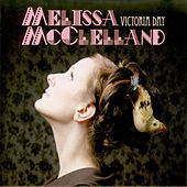 Victoria Day by Melissa McClelland