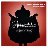 Abracadabra (Round 'n' Round) by Steve Miller Band