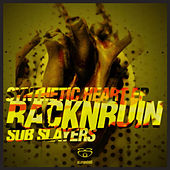 Synthetic Heart EP [Part 1] by RacknRuin