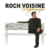 Duophonique by Roch Voisine