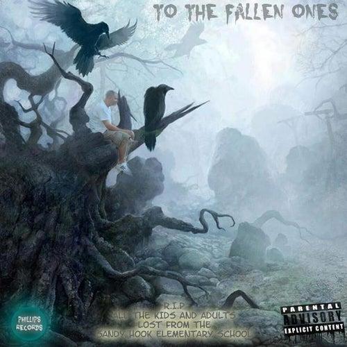 To the Fallen Ones by Evan Phillips